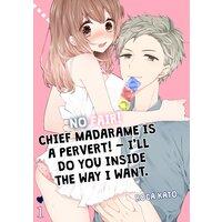 No Fair! Chief Madarame Is A Pervert!