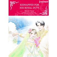 Kidnapped For His Royal Duty