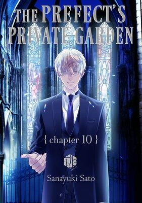 The Prefect's Private Garden (10)