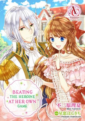 Beating the Heroine at Her Own Game (24)
