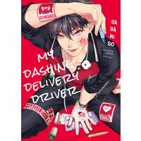 My Dashing Delivery Driver [Plus Bonus Page and Digital and Renta!-Only Bonus Page]