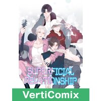 Superficial Relationship [VertiComix]