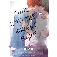 Sink into the Bright Blue