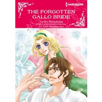 [Sold by Chapter]The Forgotten Gallo Bride