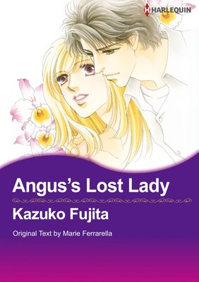 [Sold by Chapter]Angus's Lost Lady Vol.1
