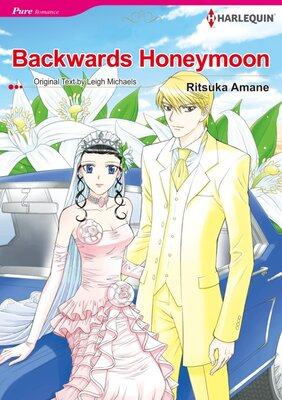 [Sold by Chapter]Backwards Honeymoon