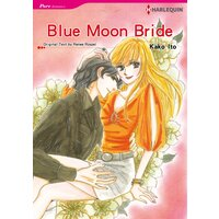 [Sold by Chapter]Blue Moon Bride
