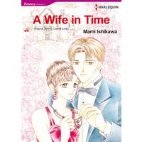 [Sold by Chapter]A Wife in Time
