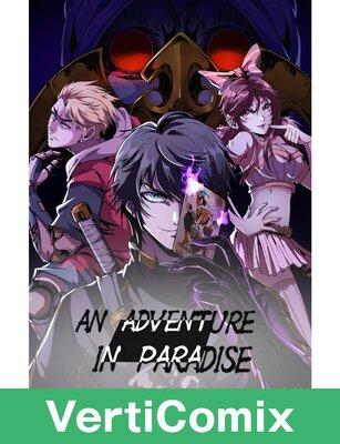 An Adventure in Paradise [VertiComix]