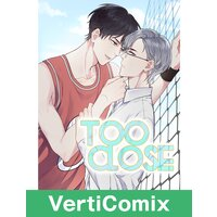 Too Close [VertiComix]