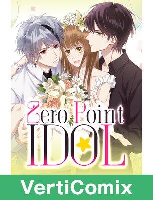 Zero Point Idol [VertiComix]