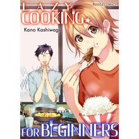 [Sold By Chapter] Lazy Cooking For Beginners