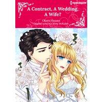A Contract, A Wedding, A Wife?