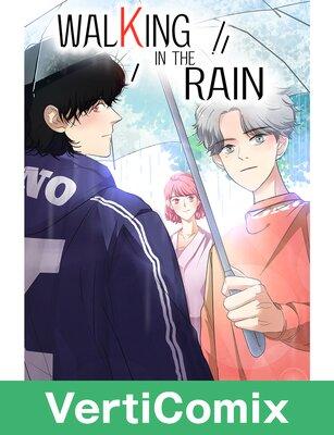 Walking in the Rain [VertiComix]
