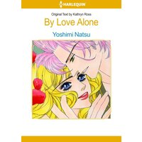 [Sold by Chapter]By Love Alone