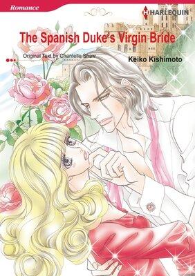 [Sold by Chapter]The Spanish Duke's Virgin Bride