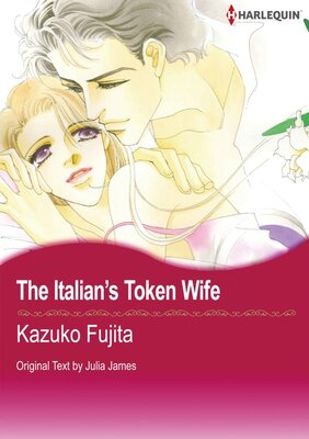 [Sold by Chapter]The Italian's Token Wife