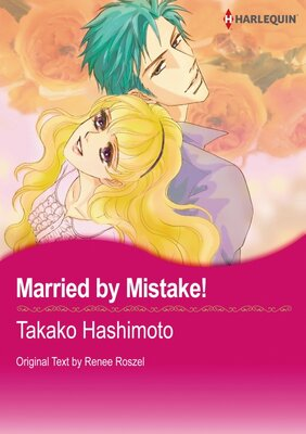 [Sold by Chapter]Married by Mistake!