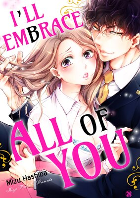I'll embrace all of you - Zero days dating, then suddenly marriage?! -