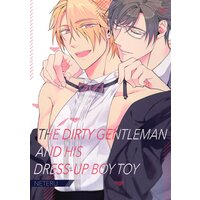 The Dirty Gentleman And His Dress-up Boy Toy [Plus Digital-Only Bonus]