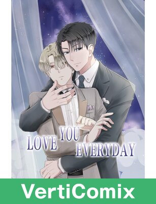 Love You Everyday [VertiComix]