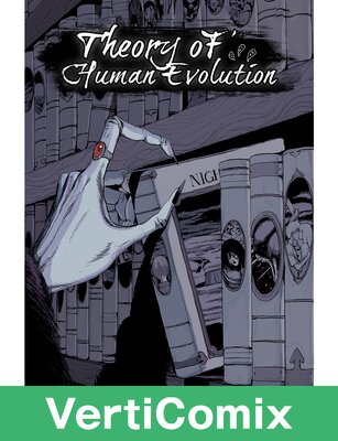 Theory of Human Evolution [VertiComix]