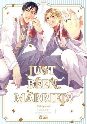 Just Been Married! [Plus Digital-Only Bonus]