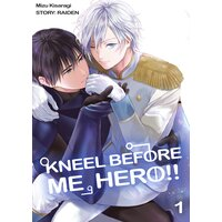 Kneel Before Me, Hero!?