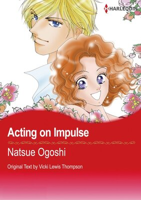 [Sold by Chapter] Acting on Impulse vol.8
