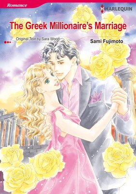 [Sold by Chapter] The Greek Millionaire's Marriage vol.4