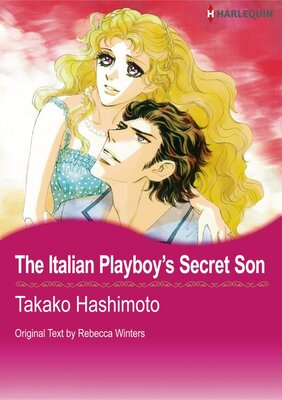 [Sold by Chapter] The Italian Playboy's Secret Son vol.3