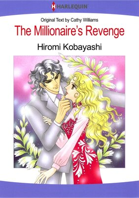 [Sold by Chapter] The Millionaire's Revenge