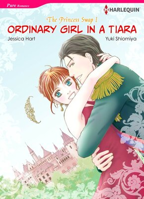 [Sold by Chapter] Ordinary Girl In A Tiara