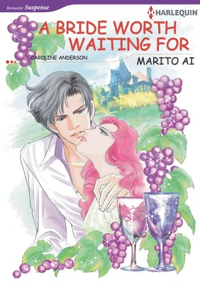 [Sold by Chapter] A Bride Worth Waiting for
