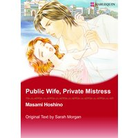 Public Wife, Private Mistress