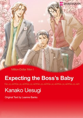 Expecting the Boss's Baby Million Dollar Men I