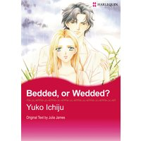 Bedded, or Wedded?