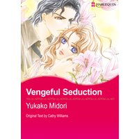 Vengeful Seduction