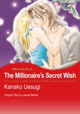 The Millionaire's Secret Wish  Million Dollar Men III