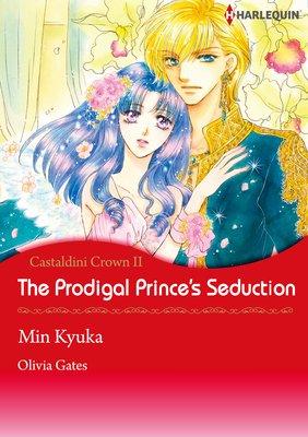 The Prodigal Prince's Seduction Castaldini Crown 2