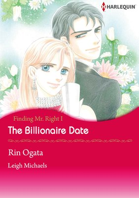 The Billionaire Date Finding Mr. Right 1