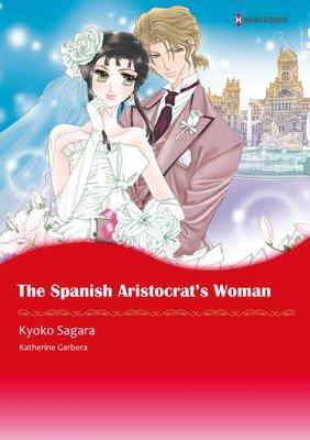 The Spanish Aristocrat's Woman Sons of Privilege 3