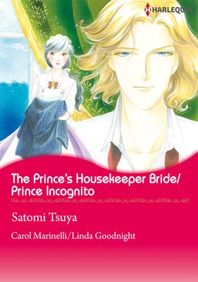 The Prince's Housekeeper Bride/Prince Incognito