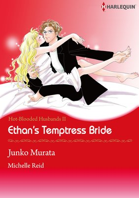 Ethan's Temptress Bride Hot-Blooded Husbands 2