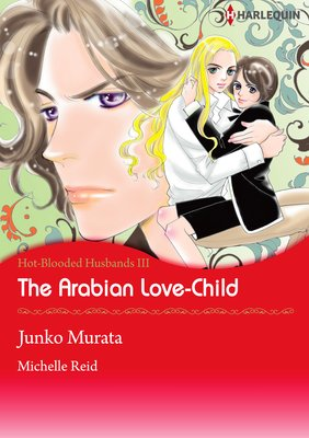 The Arabian Love-Child Hot-Blooded Husbands 3