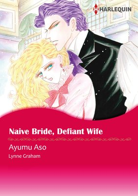 Naive Bride, Defiant Wife Secretly Pregnant...Conveniently Wed 1