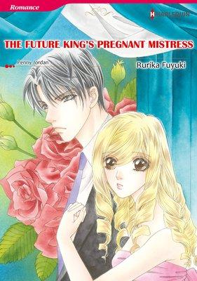 The Future King's Pregnant Mistress  The Royal House of Niroli 1