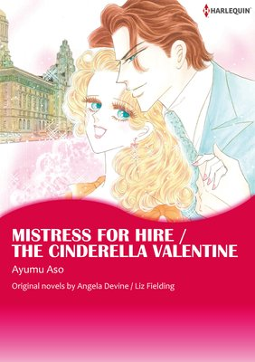 Mistress for Hire / the Cinderella Valentine