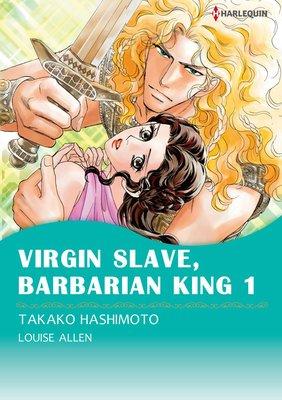 [Bundle] Virgin Slave, Barbarian King