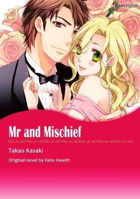 Mr and Mischief